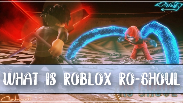 What is Roblox Ro-ghoul?